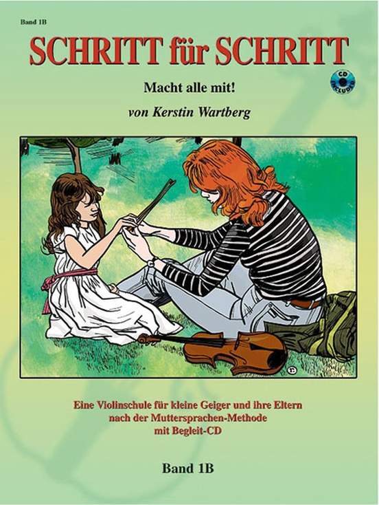 Step by Step 1B: An Introduction to Successful Practice for Violin [Schritt für Schritt]