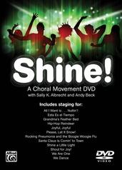 Shine! A Choral Movement DVD