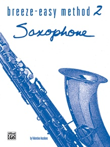 Breeze-Easy Method for Saxophone, Book II