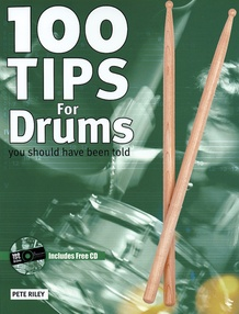 100 Tips for Drums