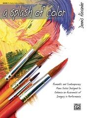 A Splash of Color, Book 1