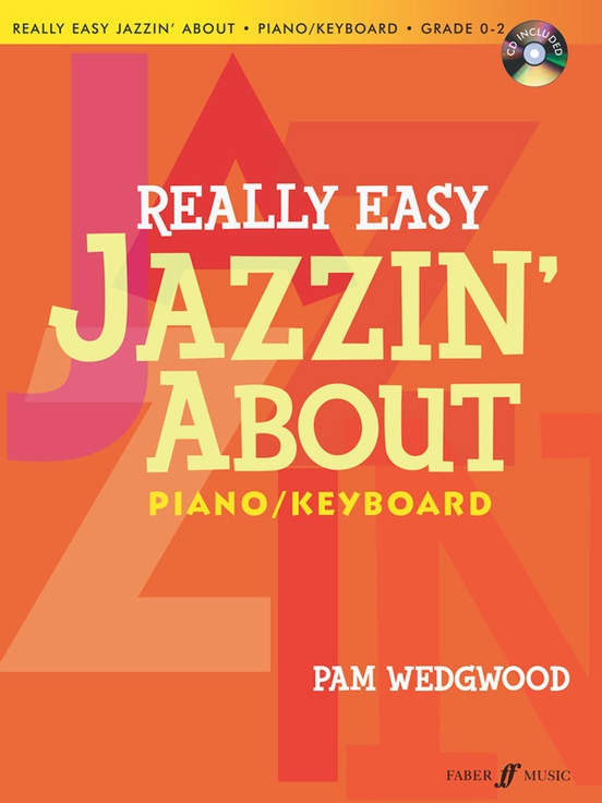 Really Easy Jazzin' About for Piano/Keyboard (Revised)