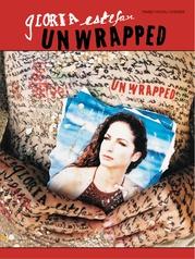 Gloria Estefan: Unwrapped