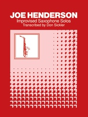 Improvised Saxophone Solos: Joe Henderson