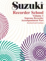 Suzuki Recorder School (Soprano Recorder) Accompaniment, Volume 1 (Revised)