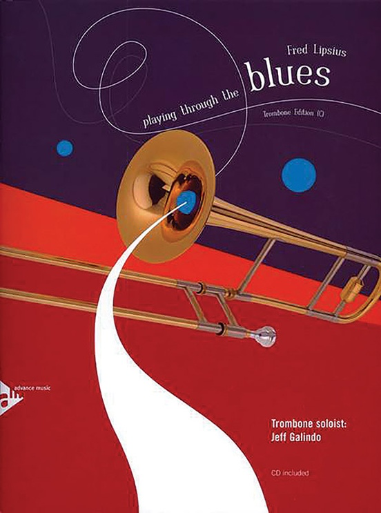 Playing Through the Blues: Trombone Edition (C)
