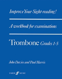 Improve Your Sight-Reading! Trombone, Grade 1-5