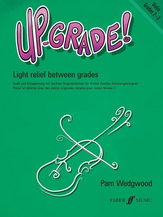 Up-Grade! Violin, Grades 2-3
