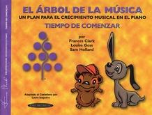 The Music Tree: Spanish Edition Student's Book, Time to Begin (El Árbol de la Música -- Tiempo de Comenzar)