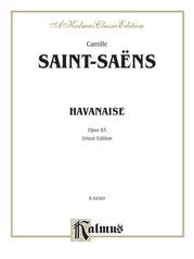 Havanaise, Opus 83 (Urtext Edition)