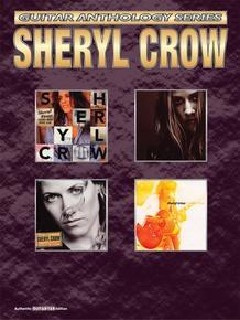 Sheryl Crow: Guitar Anthology Series