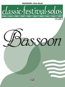 Classic Festival Solos (Bassoon), Volume 2 Solo Book