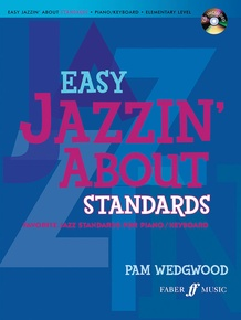 Easy Jazzin' About Standards: Favorite Jazz Standards for Piano/Keyboard (Revised)