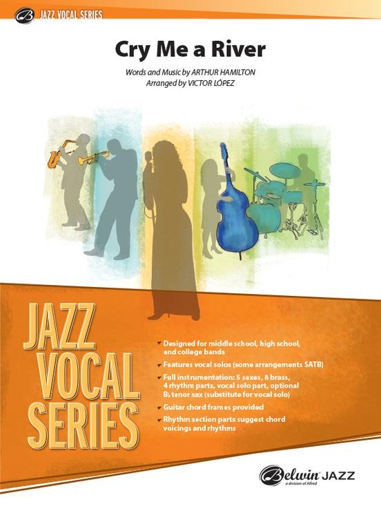 Cry Me a River: Jazz Ensemble Conductor Score & Parts: Arthur Hamilton