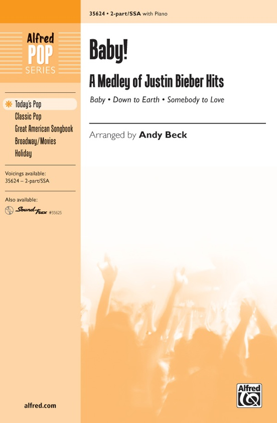 Baby! A Medley of Justin Bieber Hits