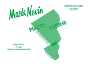 Mark Nevin Piano Course, Preparatory Book