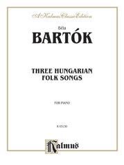 Three Hungarian Folksongs