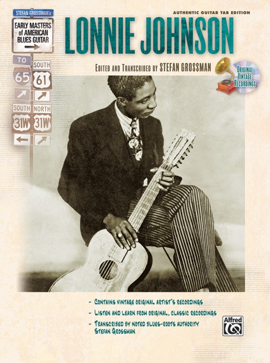 Stefan Grossman's Early Masters of American Blues Guitar: Lonnie Johnson