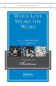 When Love Speaks the Word