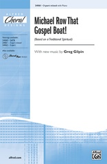 Michael Row That Gospel Boat!