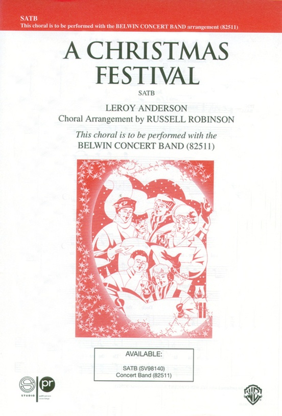 A Christmas Festival: SATB Choral Octavo: Leroy Anderson