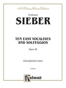 Ten Easy Vocalises and Solfeggios (Opus 48)