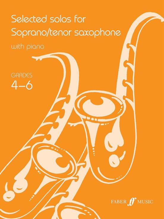 Selected Solos for Soprano/Tenor Saxophone, Grade 4-6