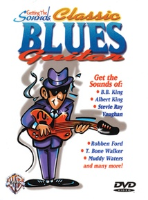 Getting the Sounds: Classic Blues Guitar