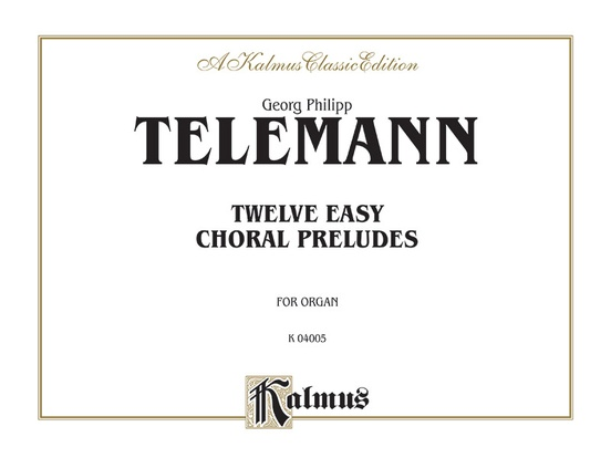Twelve Easy Chorale Preludes