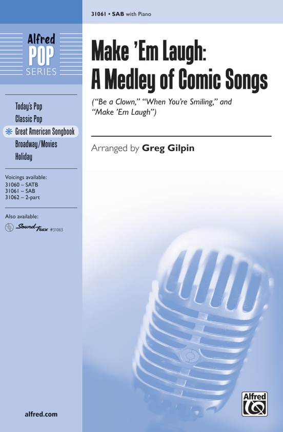 Make 'Em Laugh: A Medley of Comic Songs