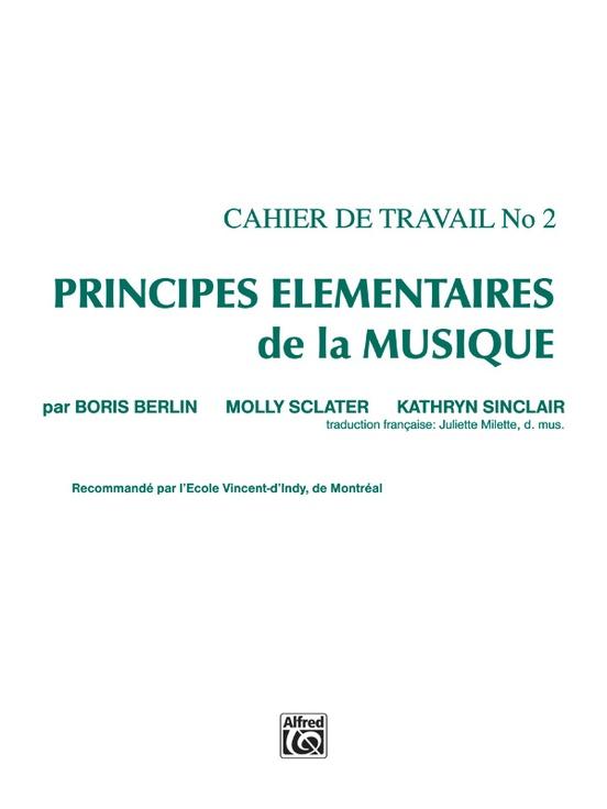 Principes Élémentaires de la Musique (Keyboard Theory Workbooks), Volume 2