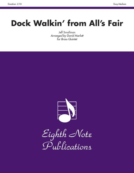Dock Walkin' (from All's Fair)