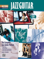 The Complete Jazz Guitar Method: Mastering Jazz Guitar, Chord/Melody