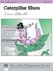 Caterpillar Blues