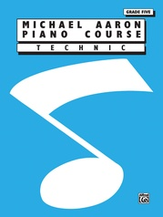 Michael Aaron Piano Course: Technic, Grade 5