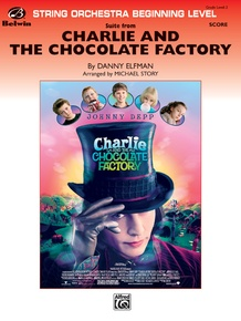 <I>Charlie and the Chocolate Factory,</I> Suite from