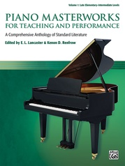 Piano Masterworks for Teaching and Performance, Volume 1