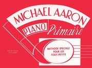Michael Aaron Piano Course: French Edition, Primaire