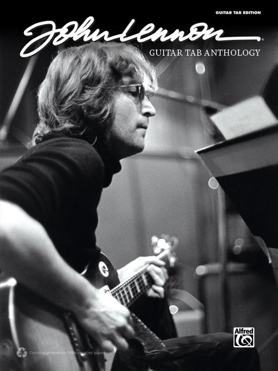 John Lennon: Guitar TAB Anthology
