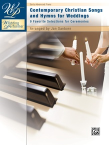 Wedding Performer: Contemporary Christian Songs and Hymns for Weddings