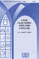 I Was Glad When They Said Unto Me