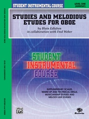 Student Instrumental Course: Studies and Melodious Etudes for Oboe, Level I