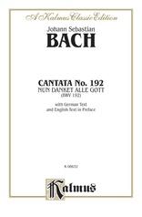 Cantata No. 192 -- Nun danket alle Gott (BWV 192)