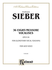 36 Eight-Measure Vocalises for Elementary Teaching, Opus 94
