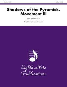 Shadows of the Pyramids, Movement III