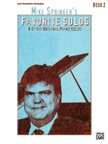 Mike Springer's Favorite Solos, Book 2
