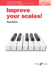 Improve your scales! Piano Initial Grade
