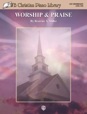 WB Christian Piano Library: Worship & Praise (Level 5)