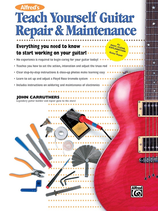 alfred 39 s teach yourself guitar repair maintenance guitar book. Black Bedroom Furniture Sets. Home Design Ideas