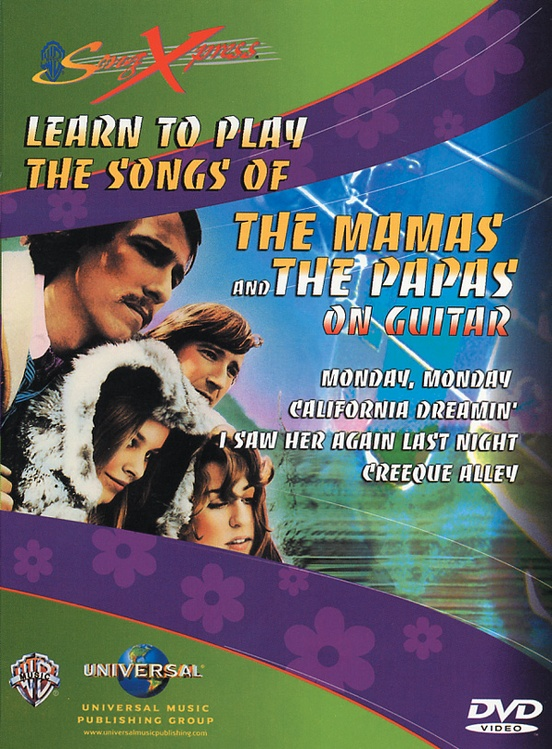 SongXpress®: The Mamas and the Papas